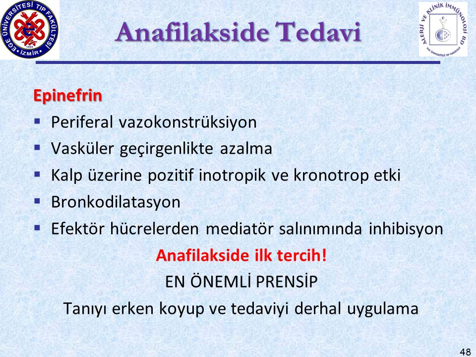 Anafilakside ilk tercih!