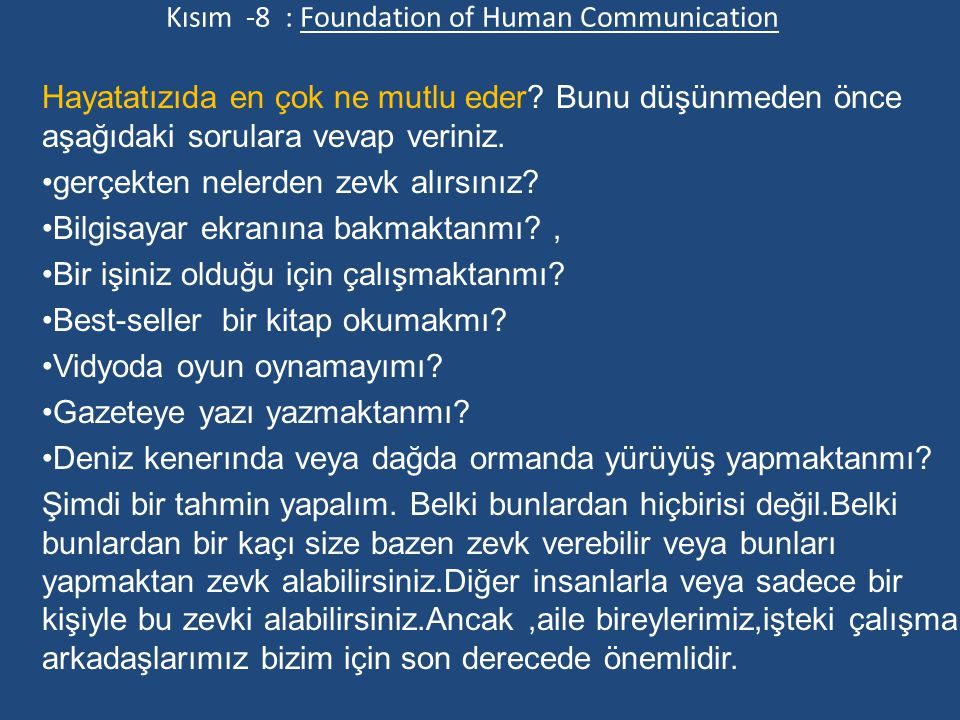 Kısım -8 : Foundation of Human Communication