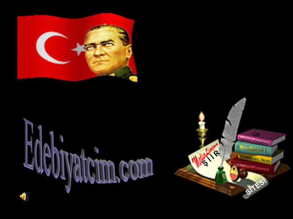 Edebiyatcim.com Ş İ İ R SİTESİ