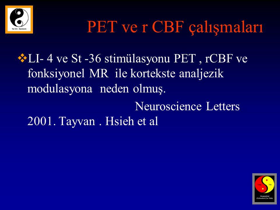 PET ve r CBF çalışmaları