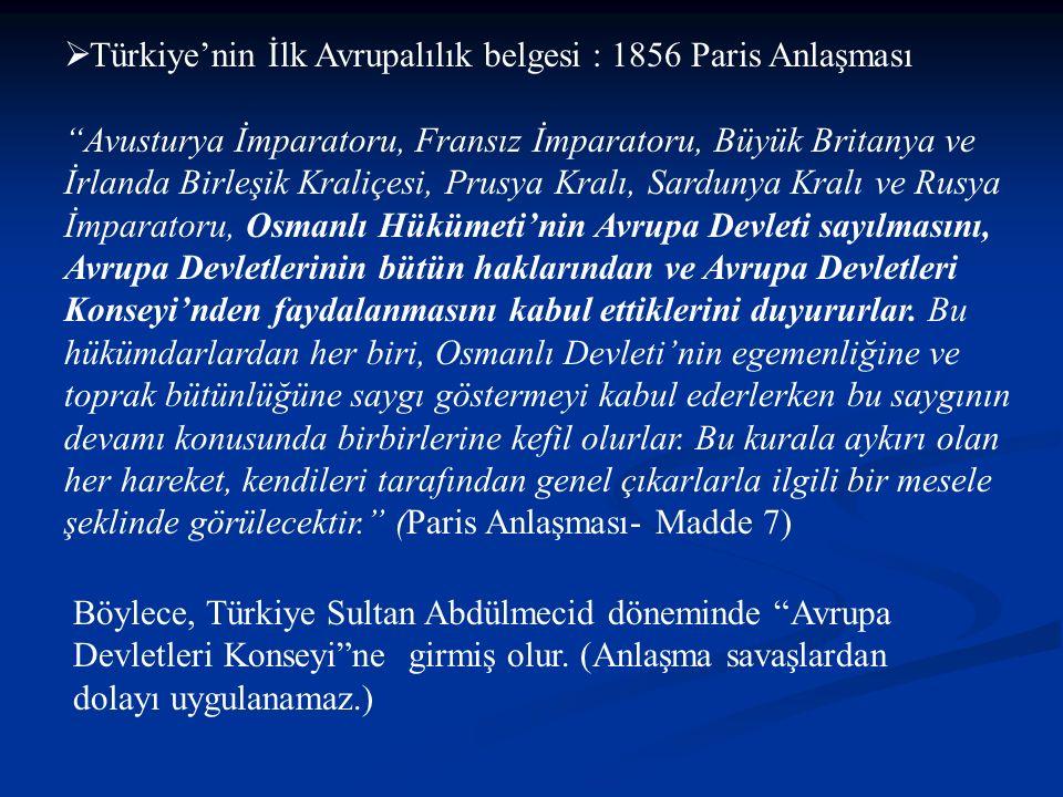 Türkiye'nin İlk Avrupalılık belgesi : 1856 Paris Anlaşması
