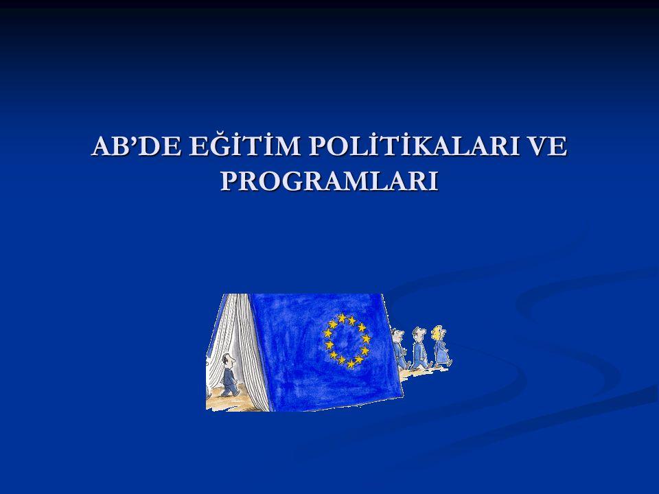 AB'DE EĞİTİM POLİTİKALARI VE PROGRAMLARI