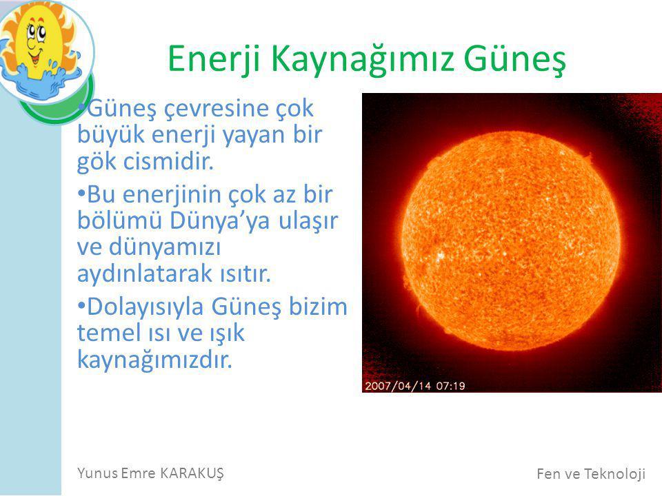 Enerji Kaynağımız Güneş