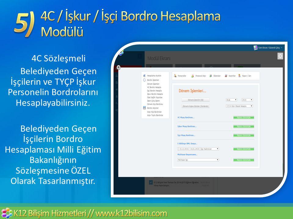 4C / İşkur / İşçi Bordro Hesaplama Modülü