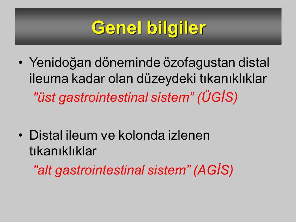 Genel bilgiler Yenidoğan döneminde özofagustan distal ileuma kadar olan düzeydeki tıkanıklıklar. üst gastrointestinal sistem (ÜGİS)