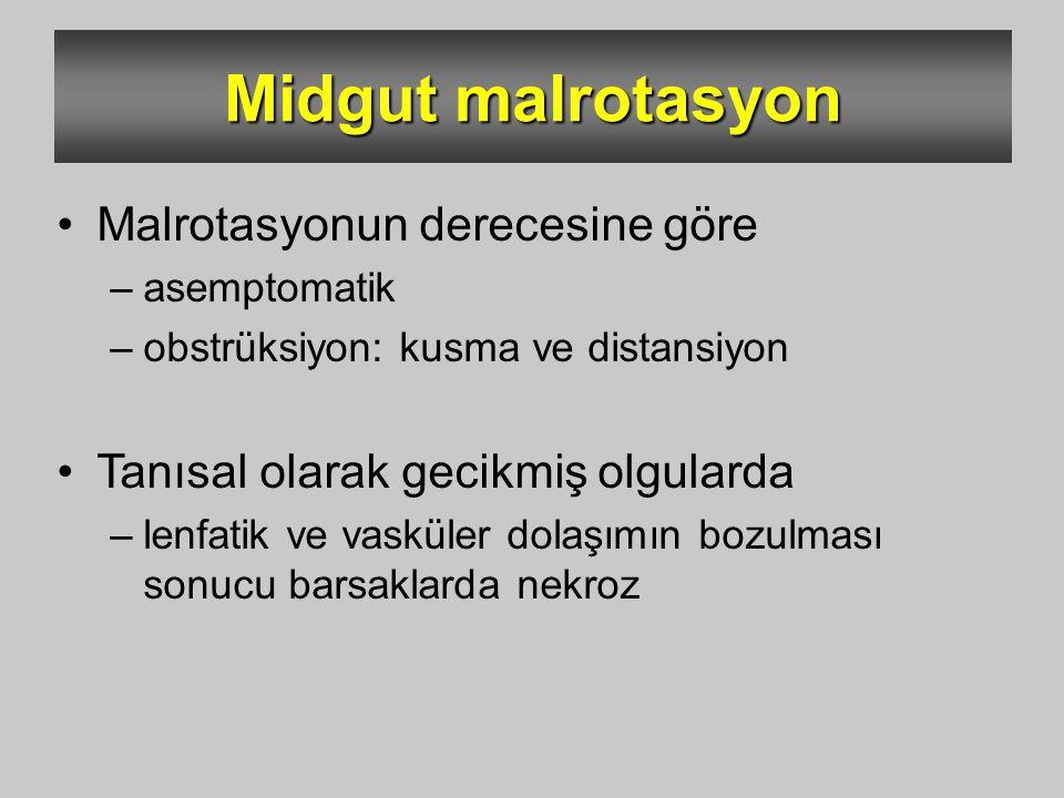 Midgut malrotasyon Malrotasyonun derecesine göre