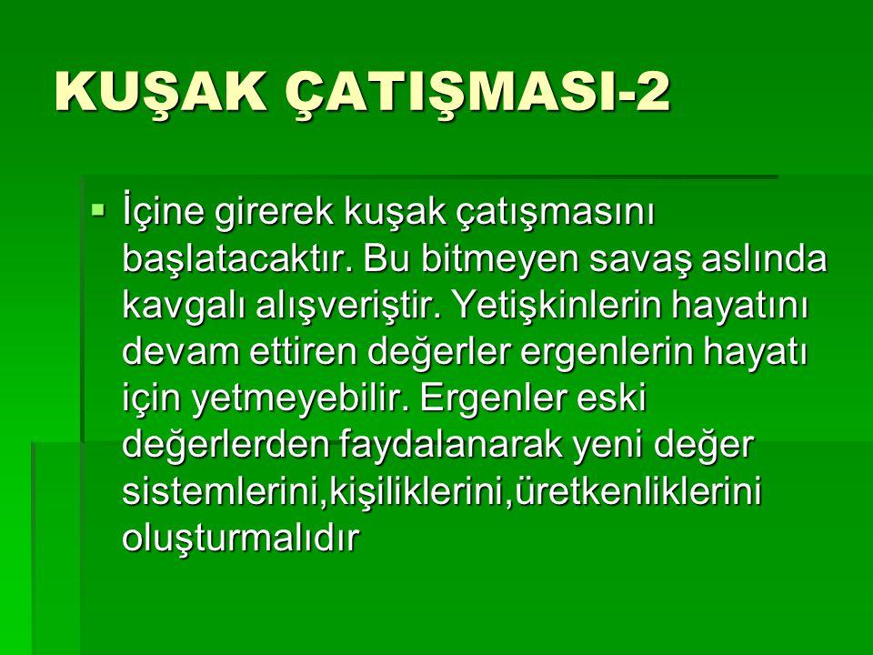 KUŞAK ÇATIŞMASI-2