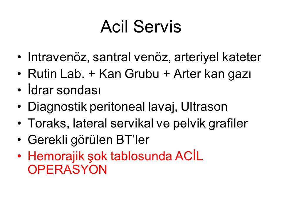 Acil Servis Intravenöz, santral venöz, arteriyel kateter