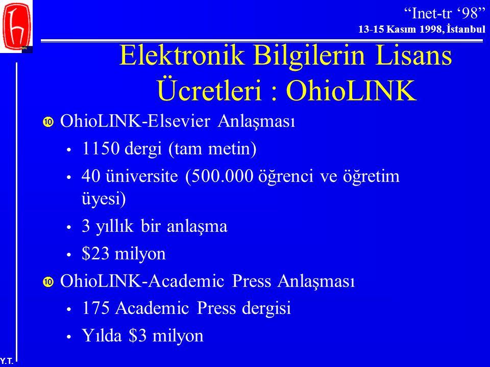 Elektronik Bilgilerin Lisans Ücretleri : OhioLINK