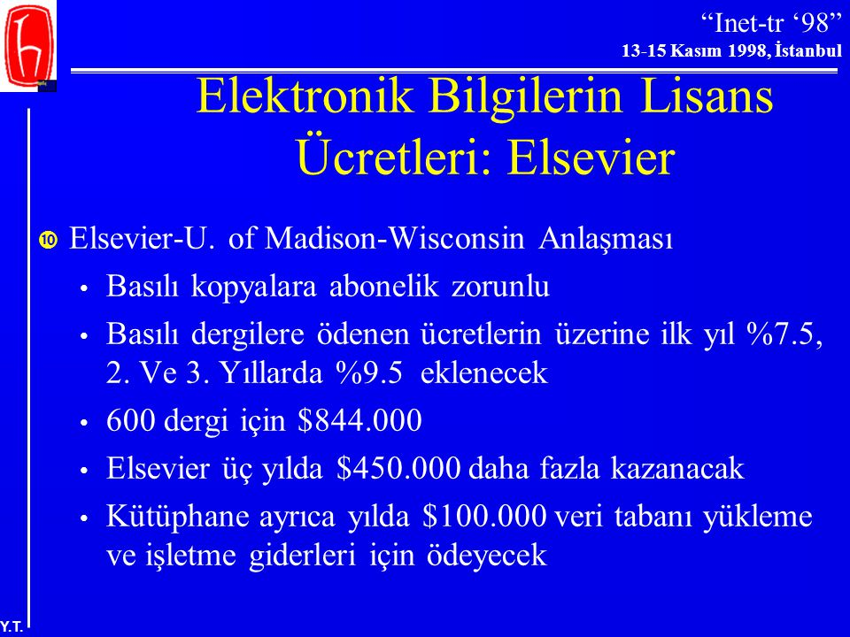 Elektronik Bilgilerin Lisans Ücretleri: Elsevier