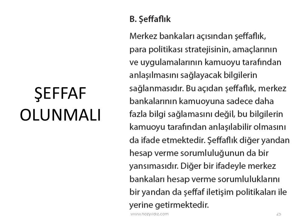 ŞEFFAF OLUNMALI www.hozyildiz.com