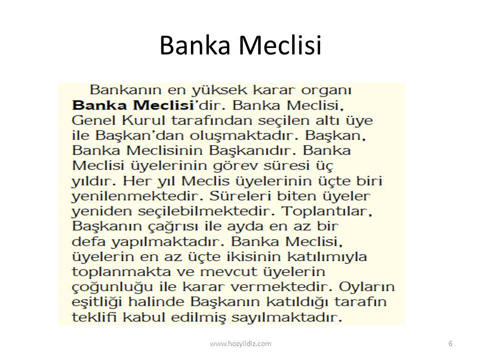 Banka Meclisi www.hozyildiz.com