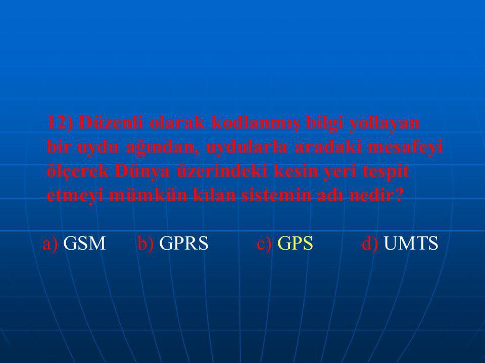 12) Düzenli olarak kodlanmış bilgi yollayan