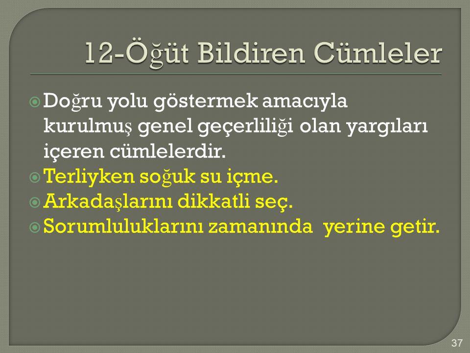 12-Öğüt Bildiren Cümleler