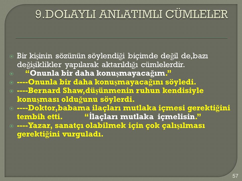 9.DOLAYLI ANLATIMLI CÜMLELER