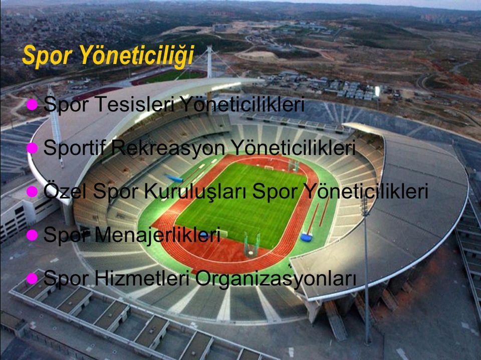 Spor Yöneticiliği Spor Tesisleri Yöneticilikleri