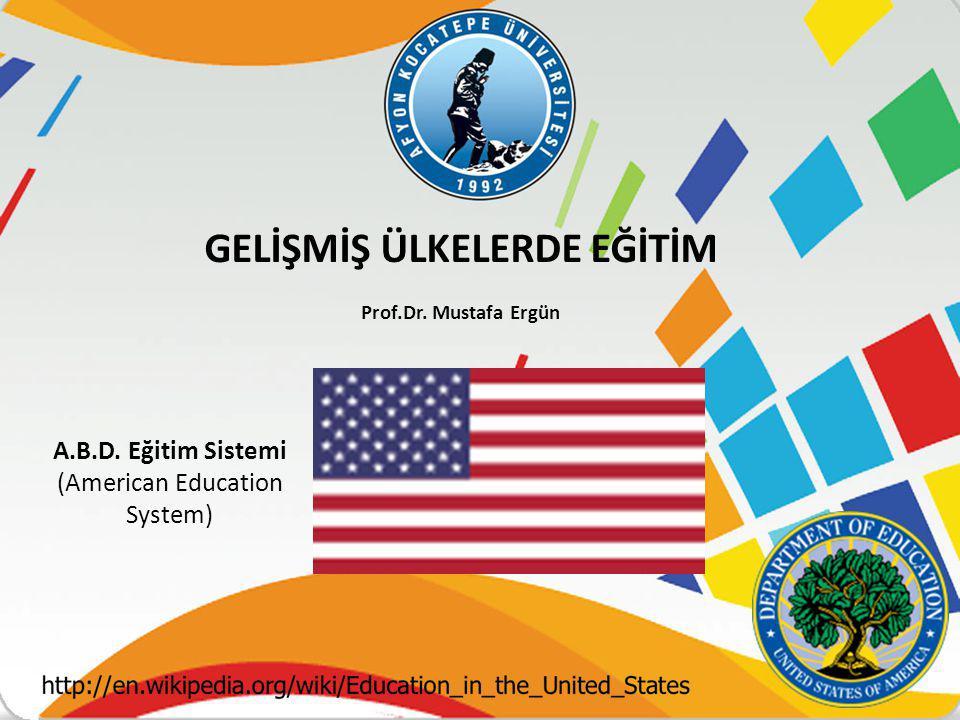 A.B.D. Eğitim Sistemi (American Education System)