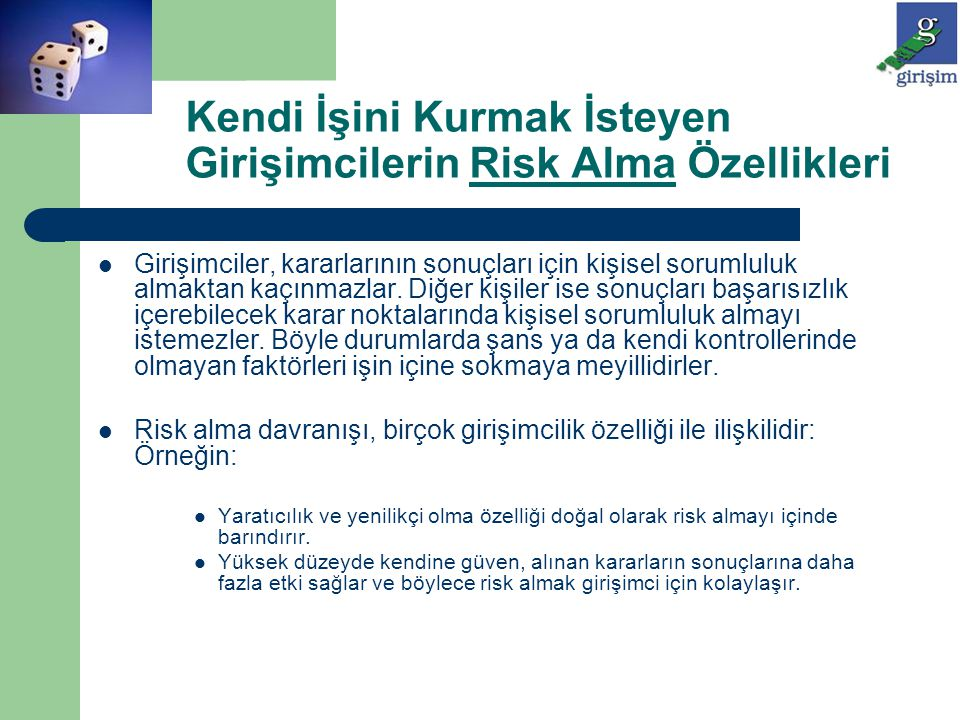 Kendi İşini Kurmak İsteyen Girişimcilerin Risk Alma Özellikleri