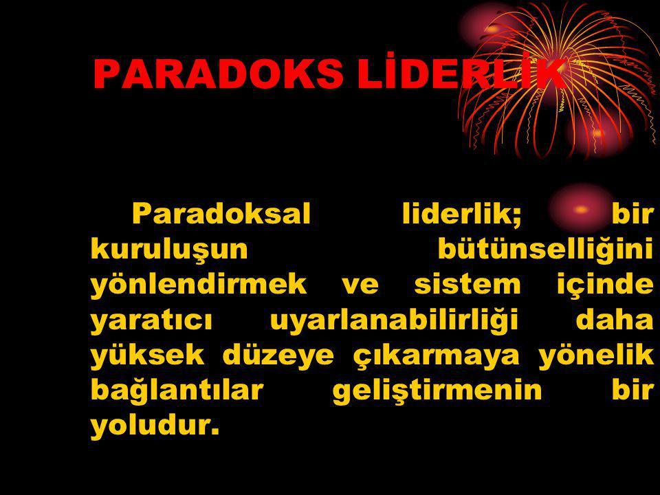 PARADOKS LİDERLİK
