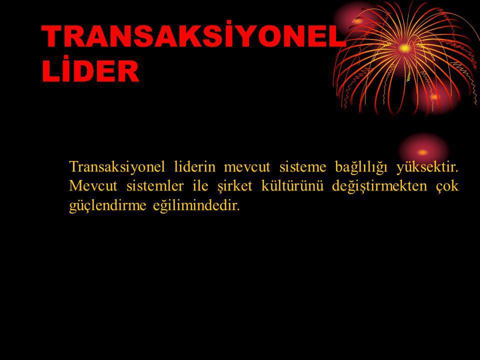 TRANSAKSİYONEL LİDER