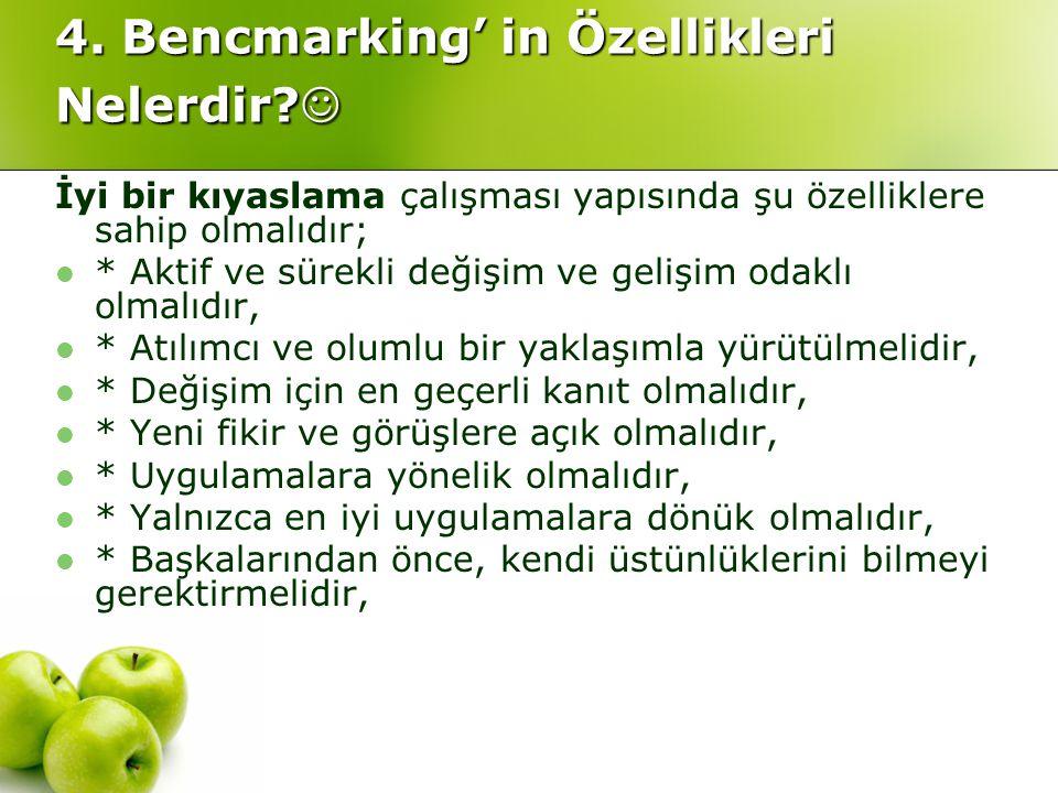 4. Bencmarking' in Özellikleri Nelerdir 