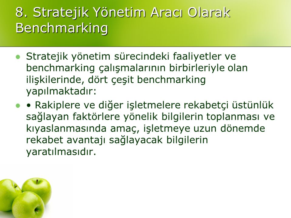 8. Stratejik Yönetim Aracı Olarak Benchmarking