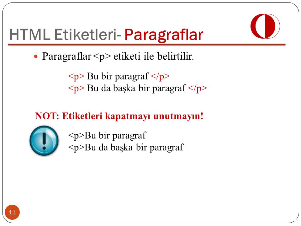 HTML Etiketleri- Paragraflar