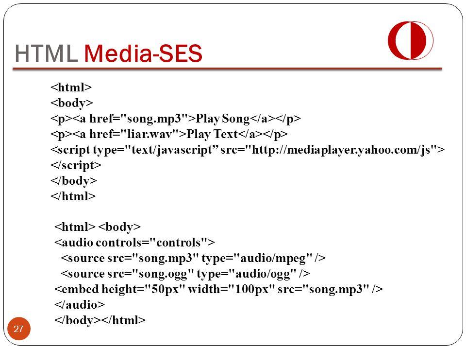 HTML Media-SES <html> <body>