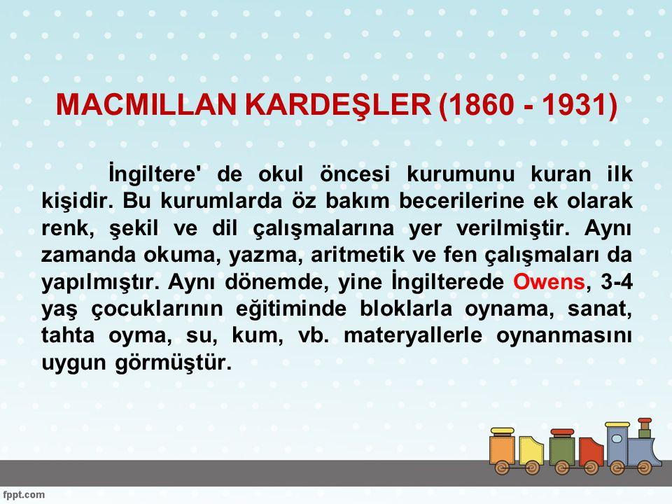 MACMILLAN KARDEŞLER (1860 - 1931)
