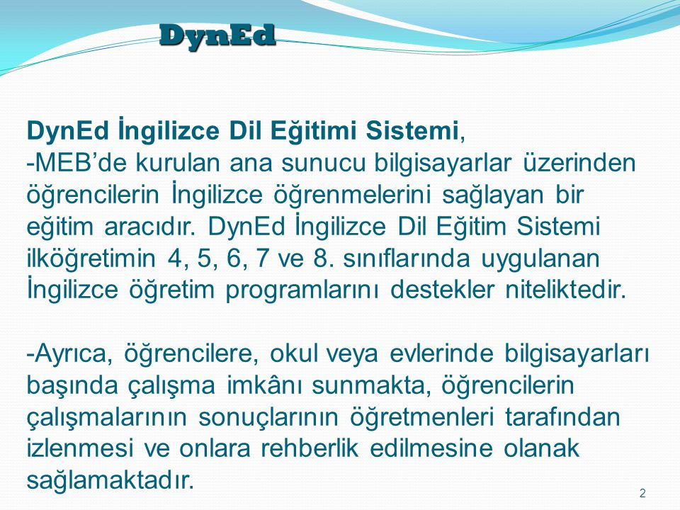 DynEd DynEd İngilizce Dil Eğitimi Sistemi,
