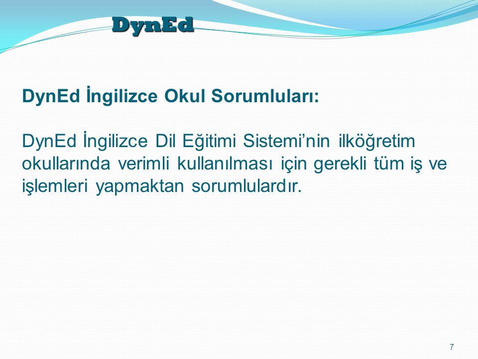 DynEd DynEd İngilizce Okul Sorumluları: