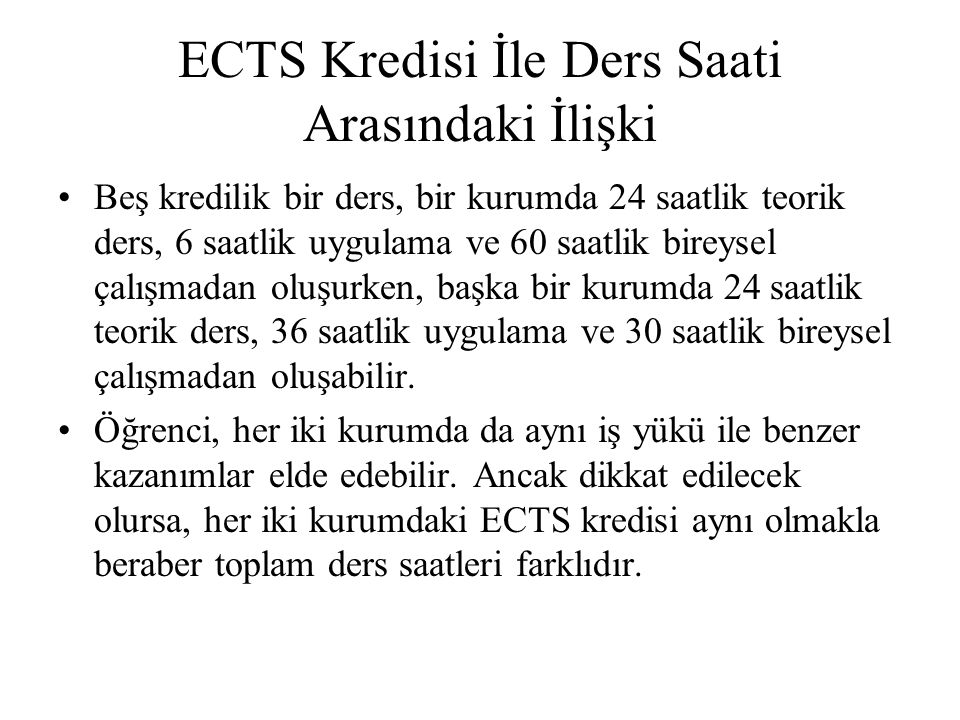ECTS Kredisi İle Ders Saati Arasındaki İlişki