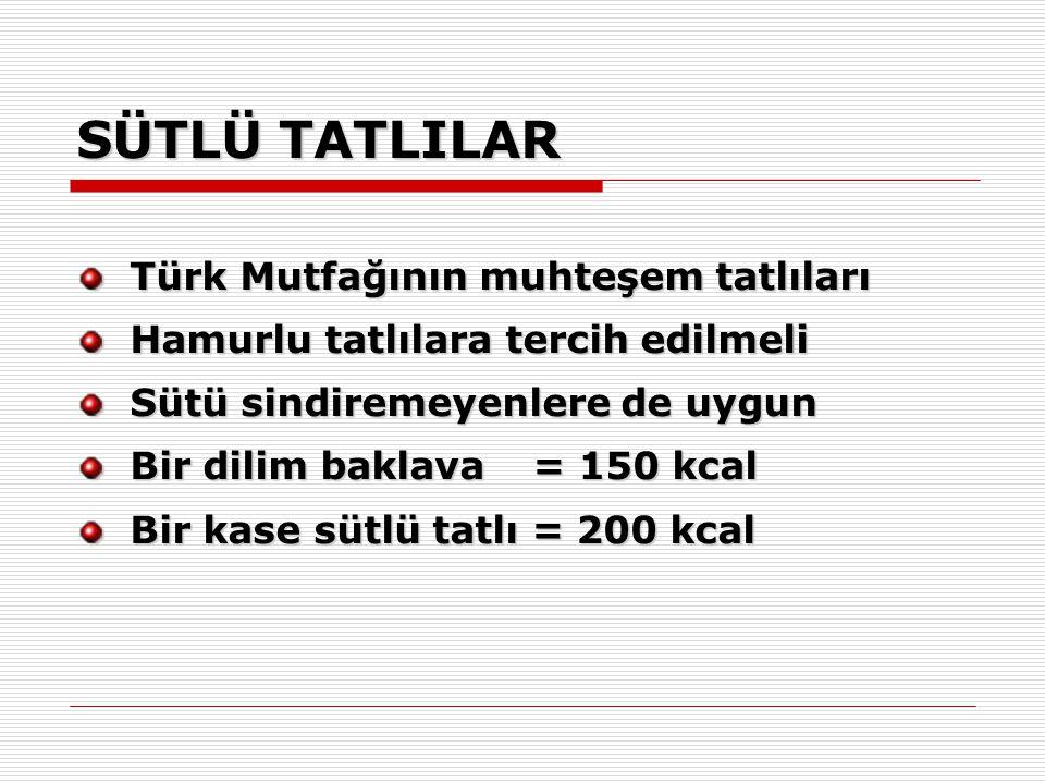SÜTLÜ TATLILAR Türk Mutfağının muhteşem tatlıları