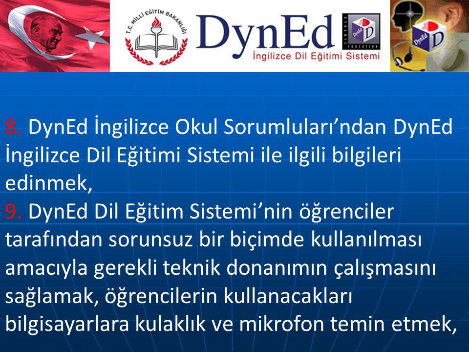 8. DynEd İngilizce Okul Sorumluları'ndan DynEd İngilizce Dil Eğitimi Sistemi ile ilgili bilgileri