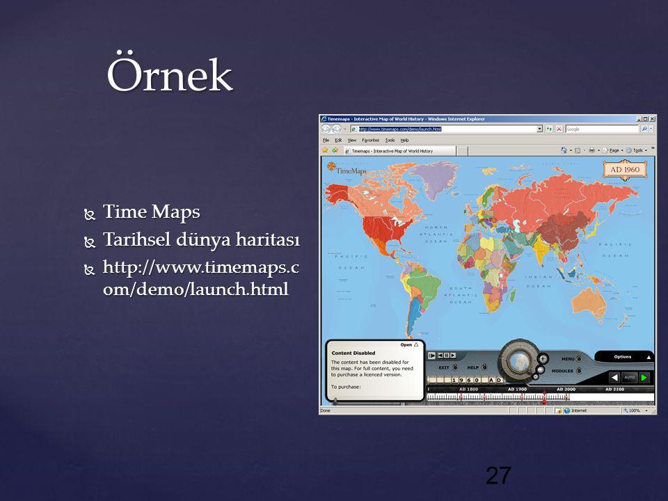 Örnek Time Maps Tarihsel dünya haritası