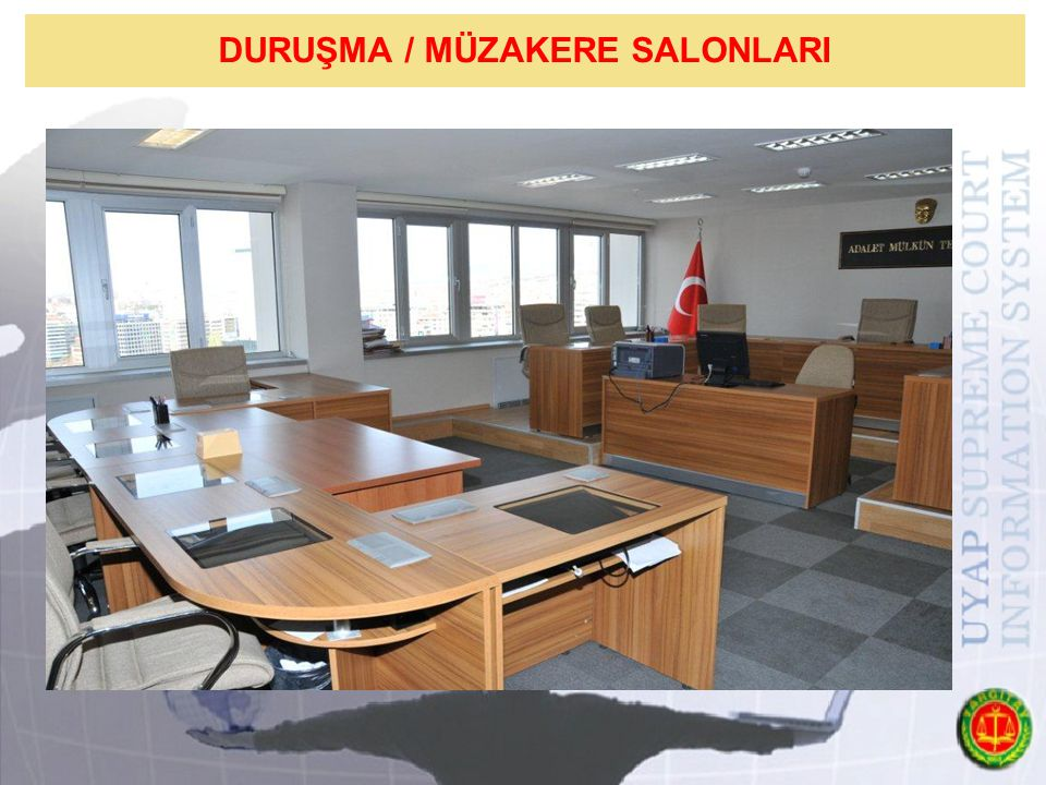 DURUŞMA / MÜZAKERE SALONLARI