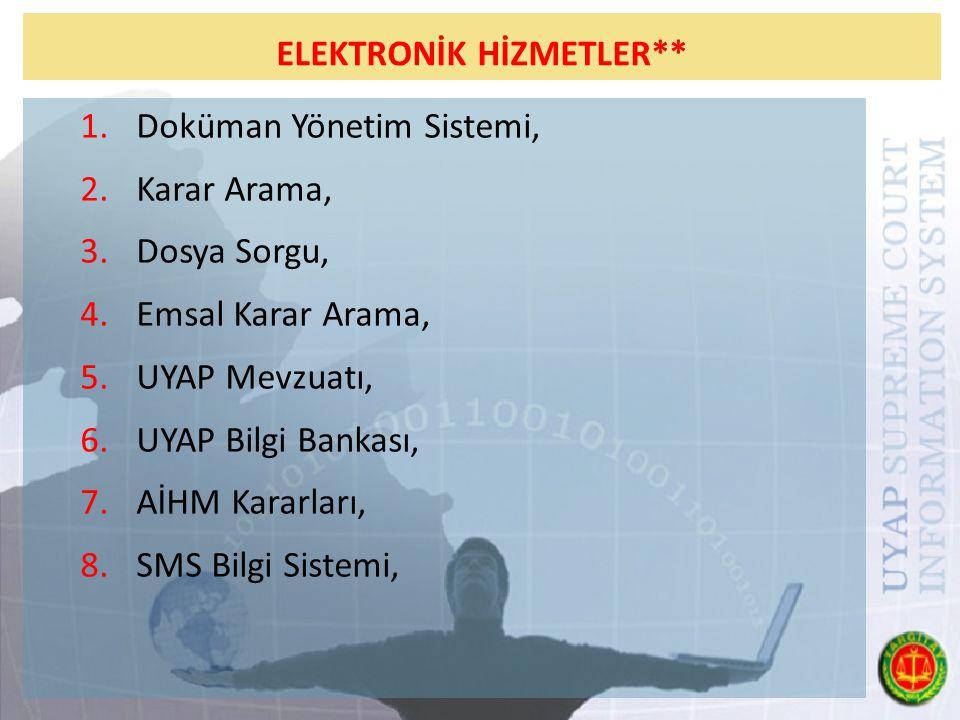 ELEKTRONİK HİZMETLER**