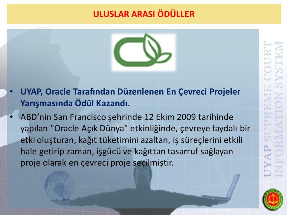 ULUSLAR ARASI ÖDÜLLER UYAP, Oracle Tarafından Düzenlenen En Çevreci Projeler Yarışmasında Ödül Kazandı.