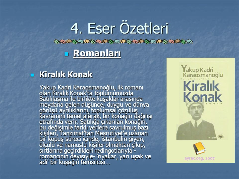 4. Eser Özetleri Romanları Kiralık Konak