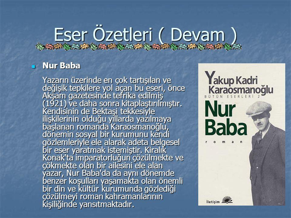 Eser Özetleri ( Devam ) Nur Baba
