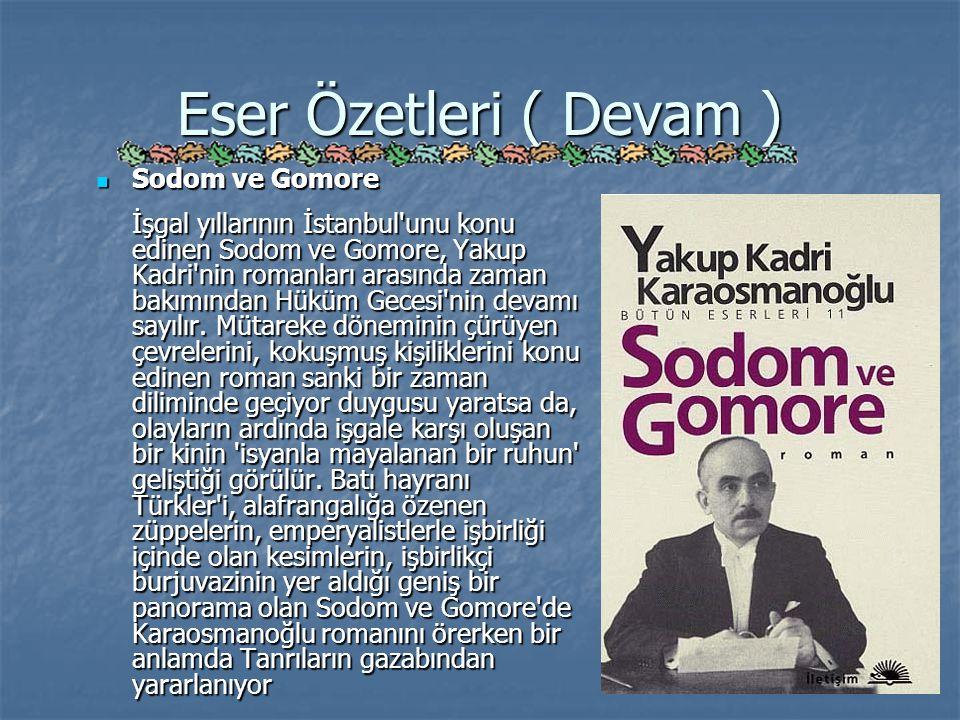 Eser Özetleri ( Devam ) Sodom ve Gomore