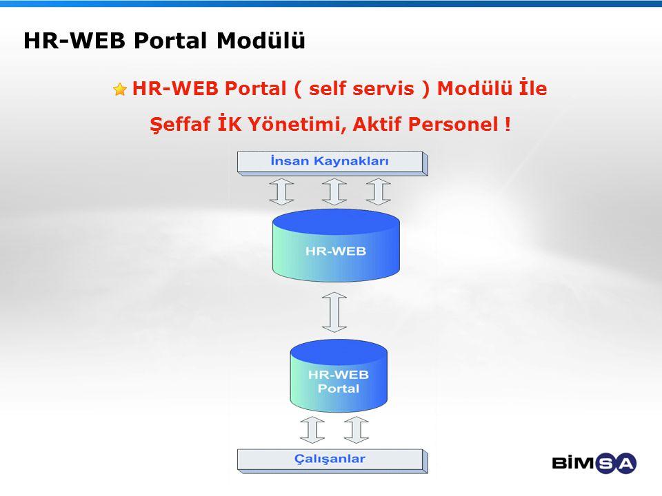 HR-WEB Portal Modülü HR-WEB Portal ( self servis ) Modülü İle