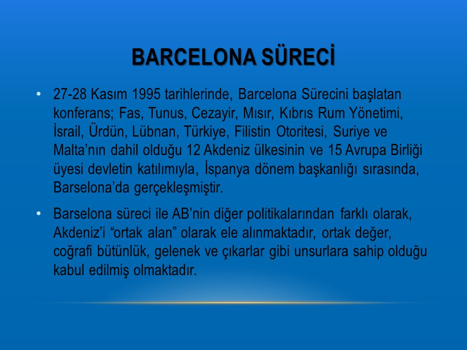 Barcelona sürecİ