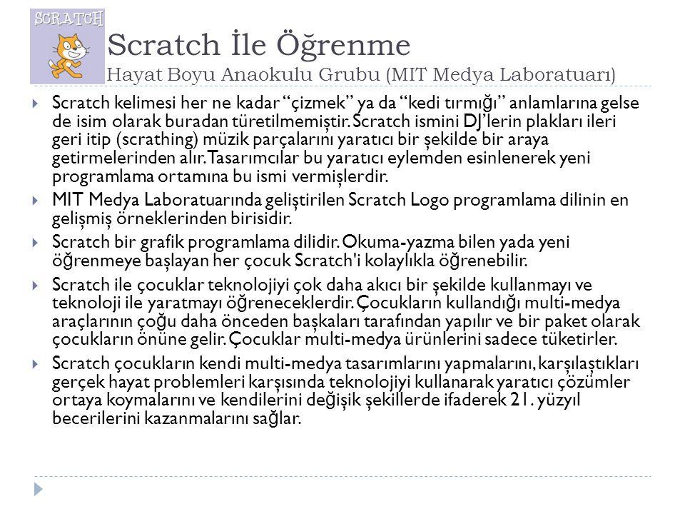 Scratch İle Öğrenme Hayat Boyu Anaokulu Grubu (MIT Medya Laboratuarı)