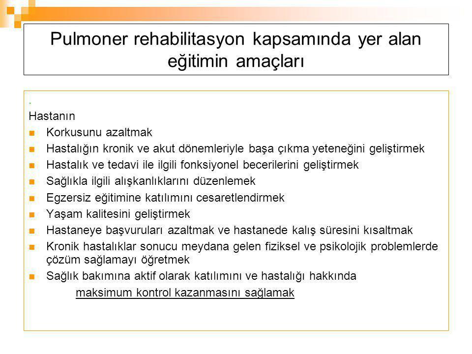 Pulmoner rehabilitasyon kapsamında yer alan eğitimin amaçları