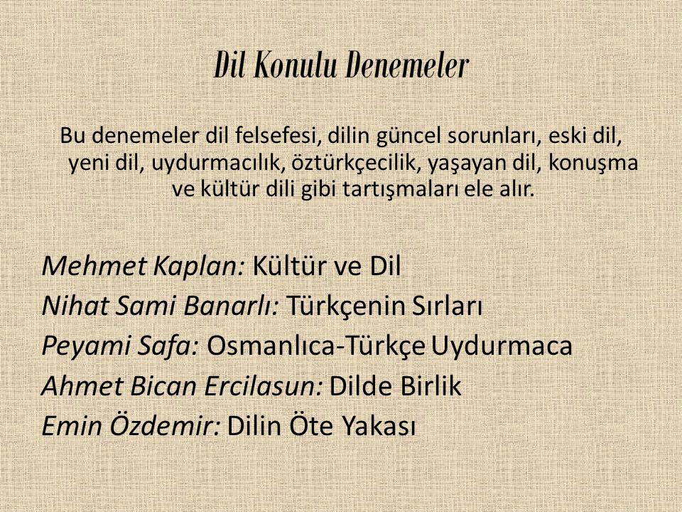 Dil Konulu Denemeler Mehmet Kaplan: Kültür ve Dil