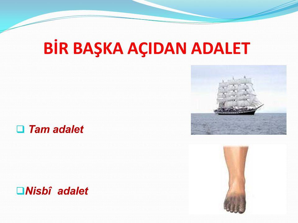 BİR BAŞKA AÇIDAN ADALET