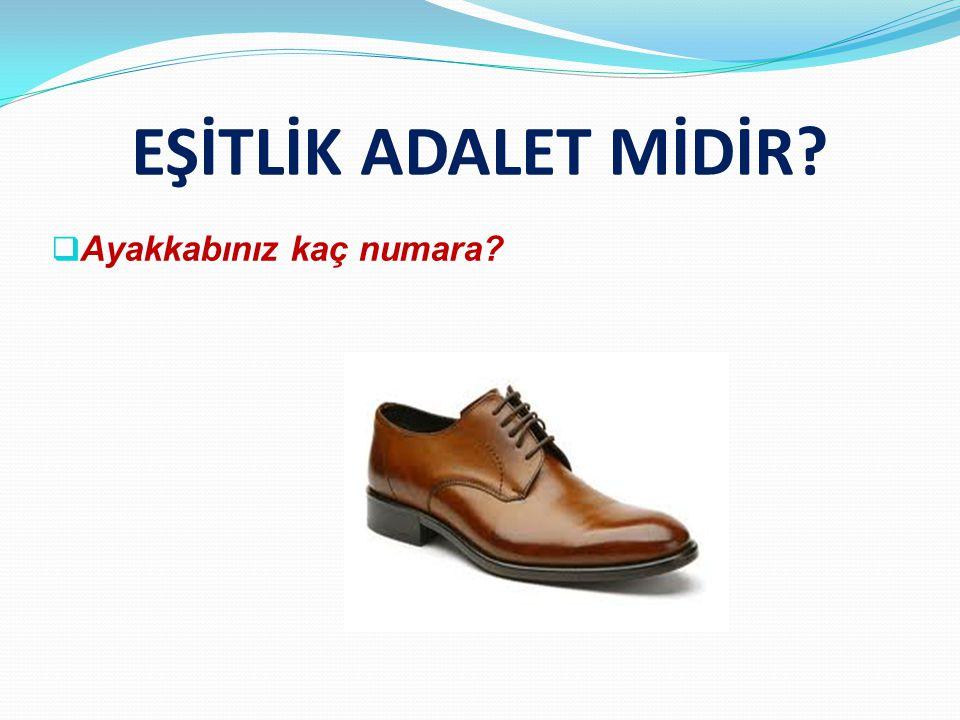 Ayakkabınız kaç numara