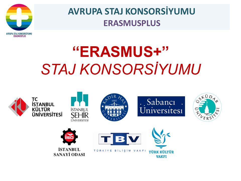 ''ERASMUS+'' STAJ KONSORSİYUMU