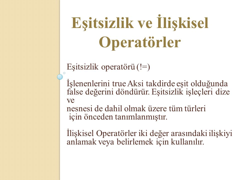 Eşitsizlik ve İlişkisel Operatörler
